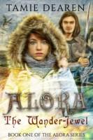 Alora: The Wander-Jewel (Alora Series Book 1) by Tamie Dearen