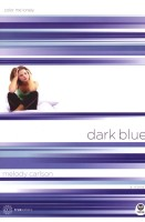 Dark Blue: Color Me Lonely (TrueColors, Book 1) by Melody Carlson