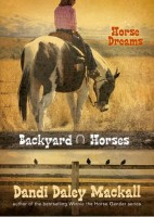 Horse Dreams (Backyard Horses Book 1) by Dandi Daley Mackall