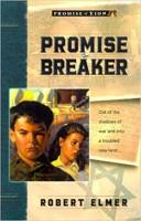 Promise Breaker (Promise of Zion, Book 1) by Robert Elmer