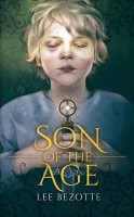 Son of the Age by Lee Bezotte