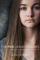 The Five Unnecessaries (Book 1 of The 27th Protector Series) by Laura Campbell