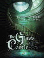 The Glass Castle (Thirteen Series, Book 1) by Trisha White Priebe & Jerry B. Jenkins