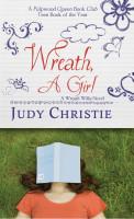 Wreath, A Girl (A Wreath Willis Novel Book 1) by Judy Christie